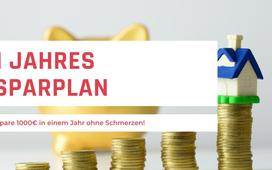 1 Jahressparplan – Spare ohne Aufwand 1.000€ im Jahr