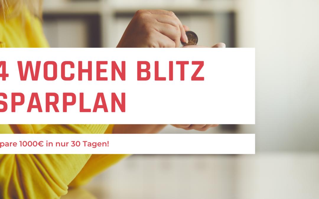 4 Wochen Sparplan – 1000 Euro in 30 Tagen