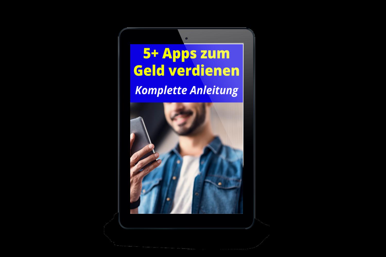 5 Apps zum Geld verdienen (Anleitung)